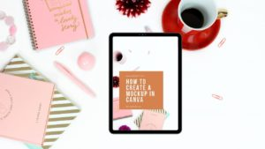 How to Create a Mockup in Canva