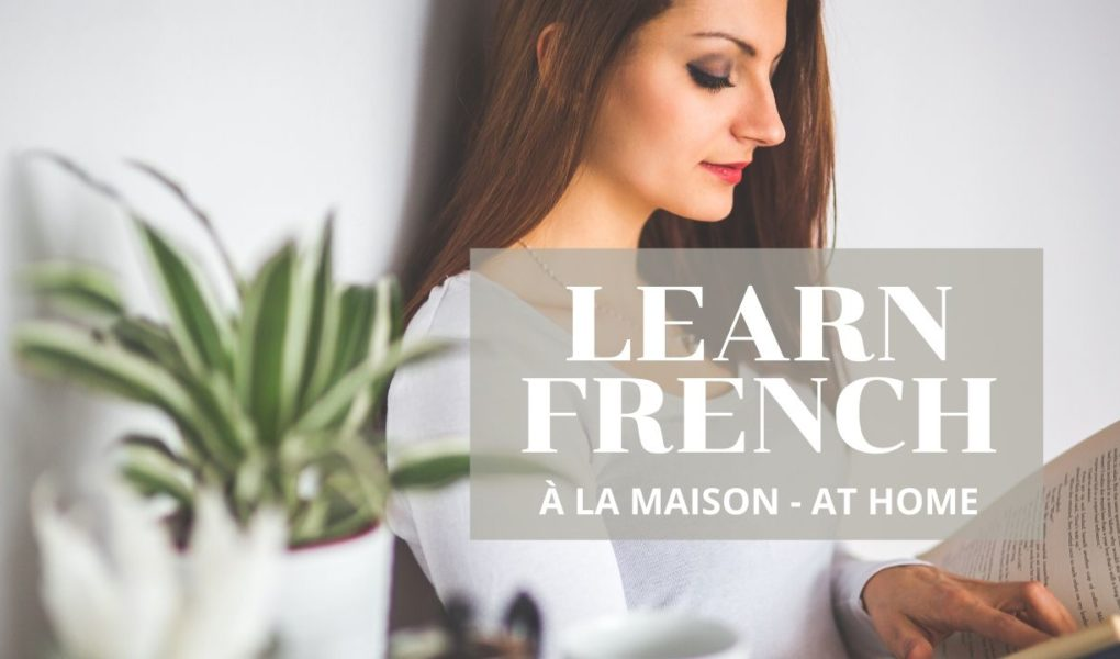 Free Online French Lessons à la maison at home