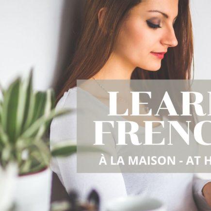 Free Online French Lessons à la maison at home