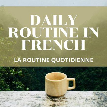 La Routine Quotidienne -